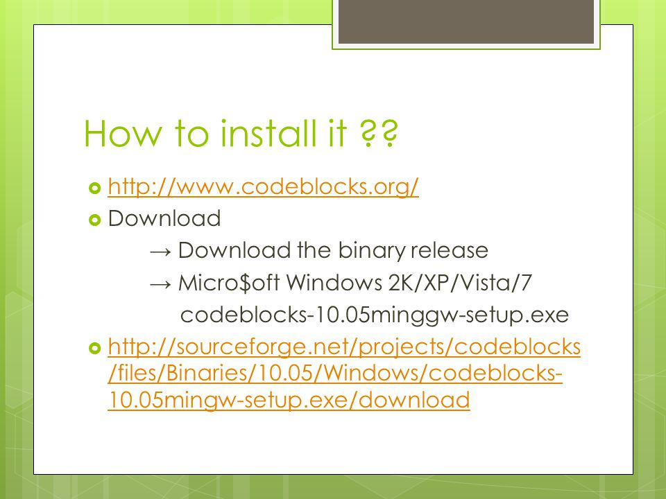 Code::Blocks Installation Guide 2011 / 11 / 30 litopon  - ppt download
