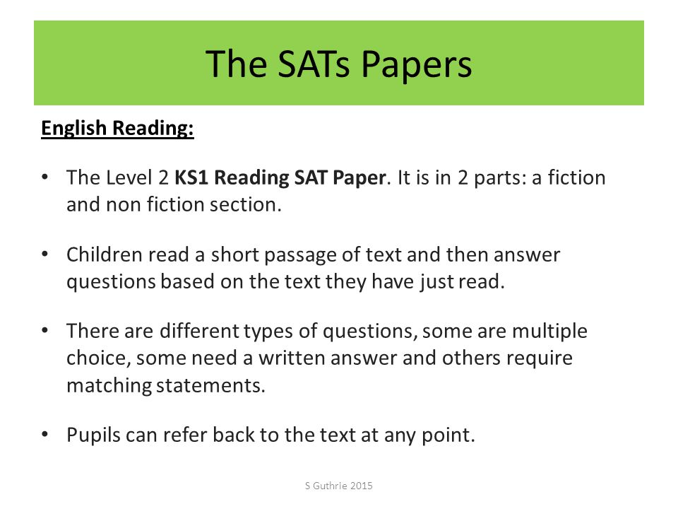 The SATs Papers English Reading: The Level 2 KS1 Reading SAT Paper.