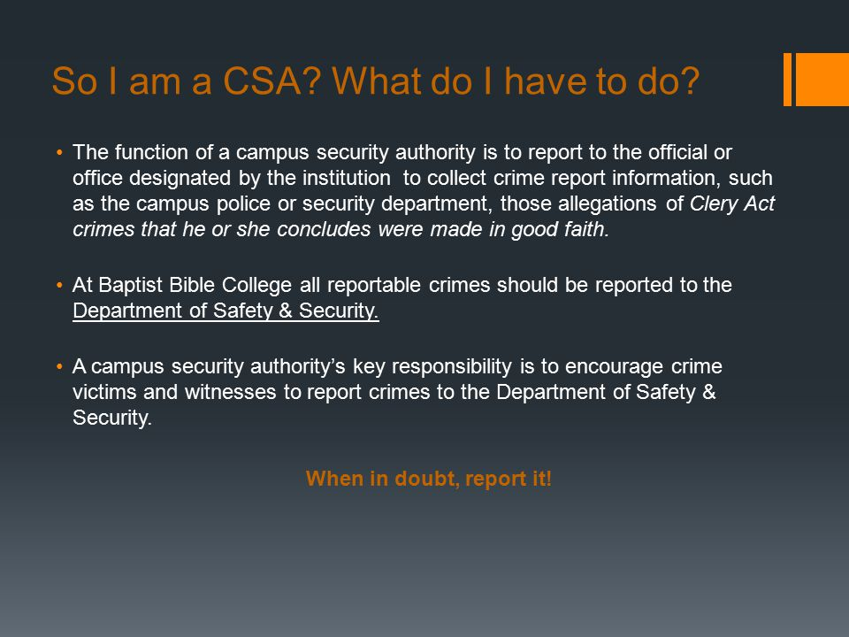 So I am a CSA. What do I have to do.
