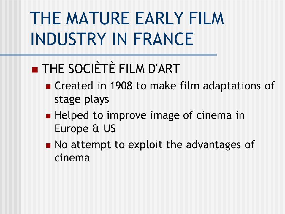 THE SILENT EUROPEAN CINEMA FRANCE, THE EARLY SILENT FILM  - ppt download