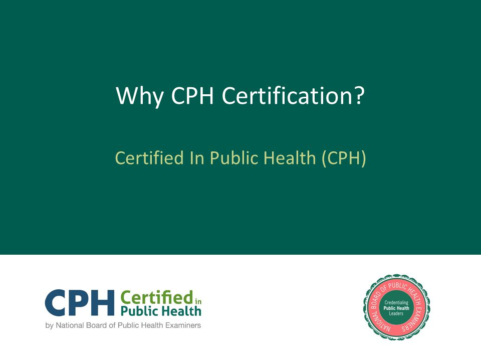 Why CPH Certification Certified In Public Health (CPH)