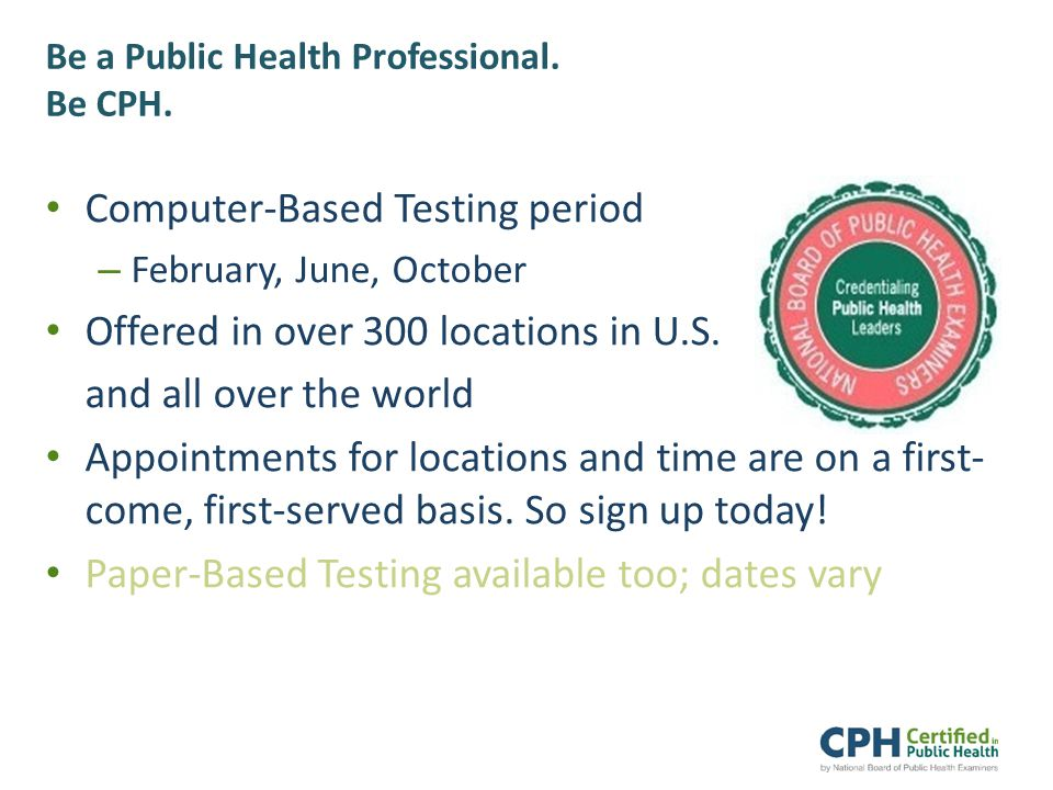 Be a Public Health Professional. Be CPH.