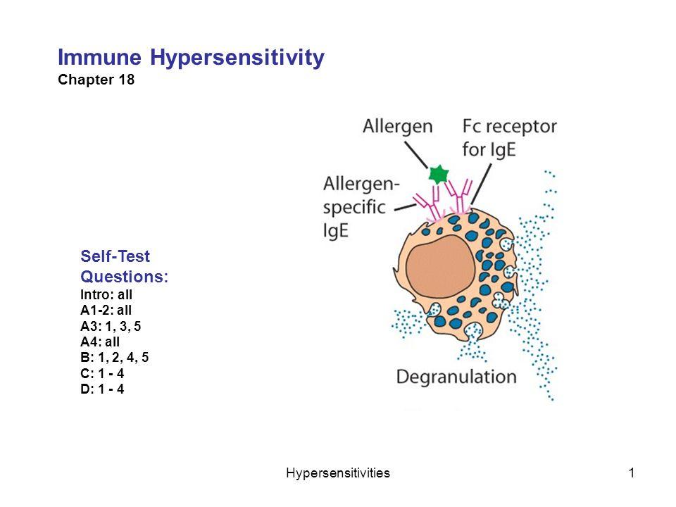 Hypersensitivities1 Immune Hypersensitivity Chapter 18 Self-Test