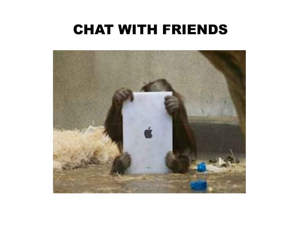 CHAT WITH FRIENDS