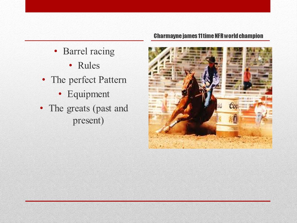 The sport of Barrel Racing  Barrel racing Rules The perfect