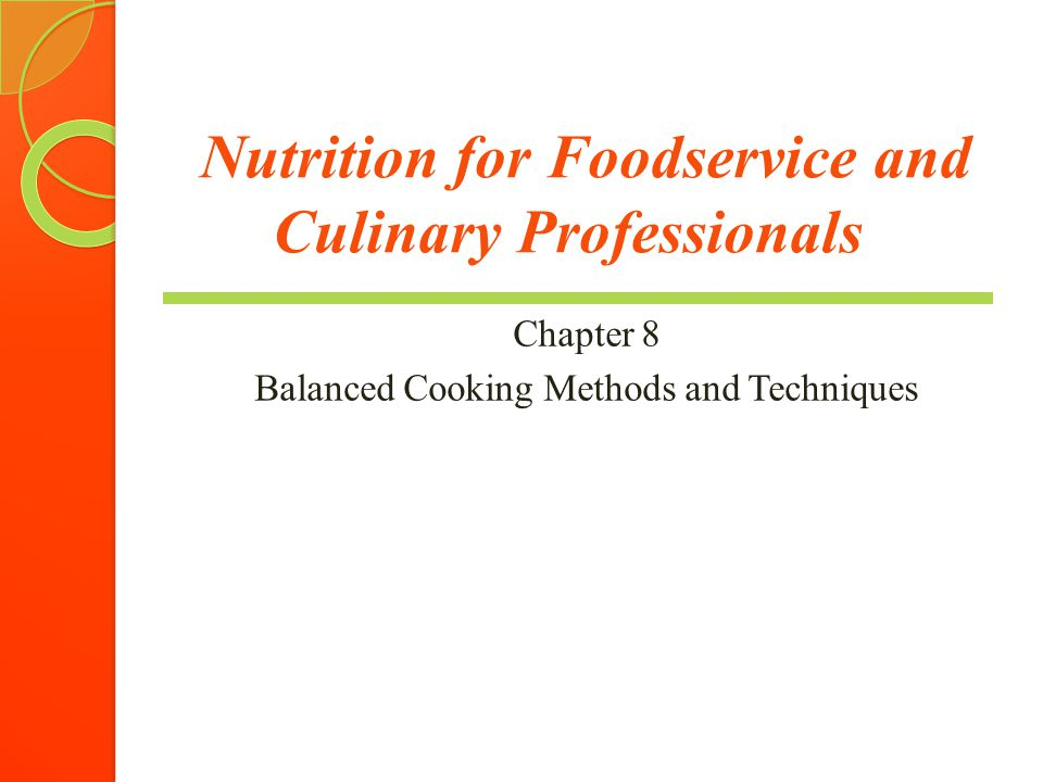 Nutrition For Foodservice And Culinary Professionals Chapter