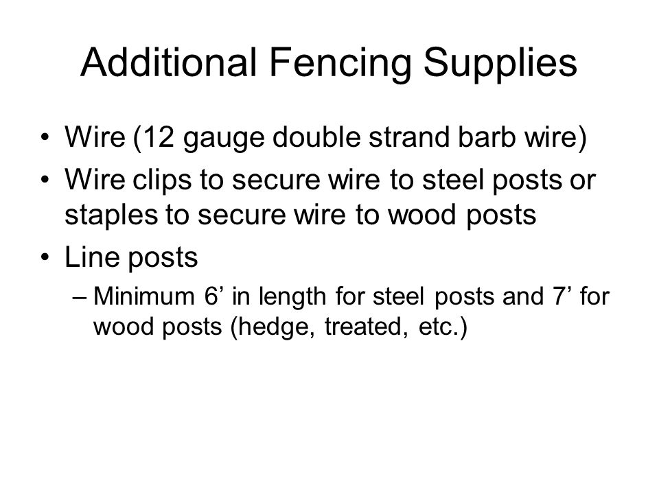 Fence Example 5-wire barbed. Storing posts before use If posts are ...