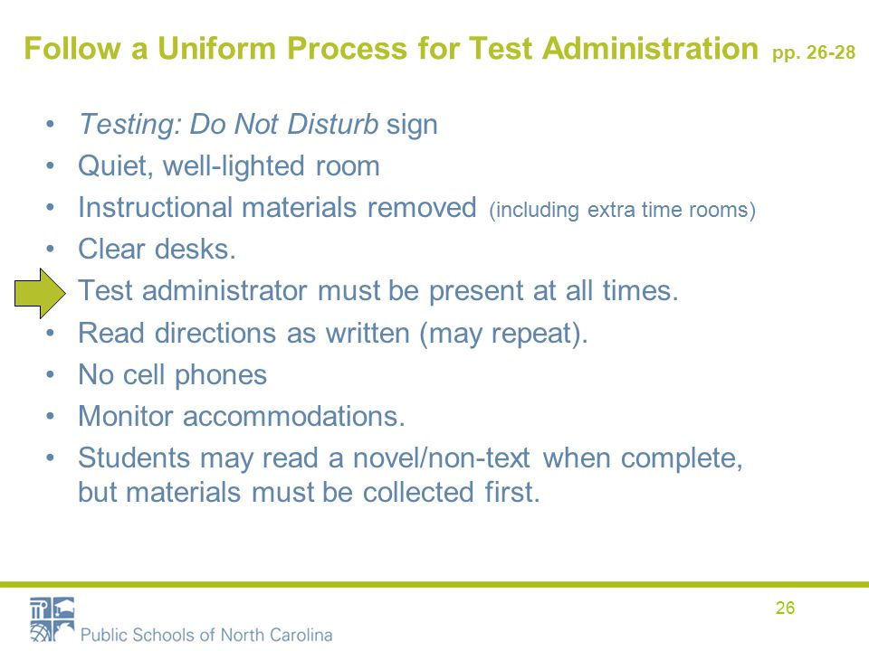 Follow a Uniform Process for Test Administration pp.