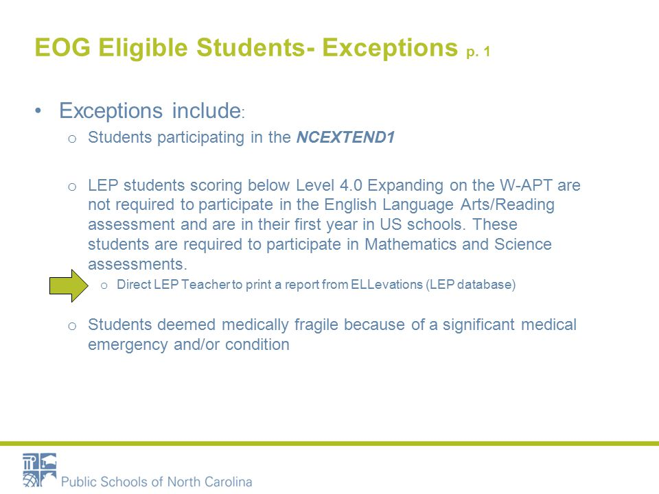 EOG Eligible Students- Exceptions p.