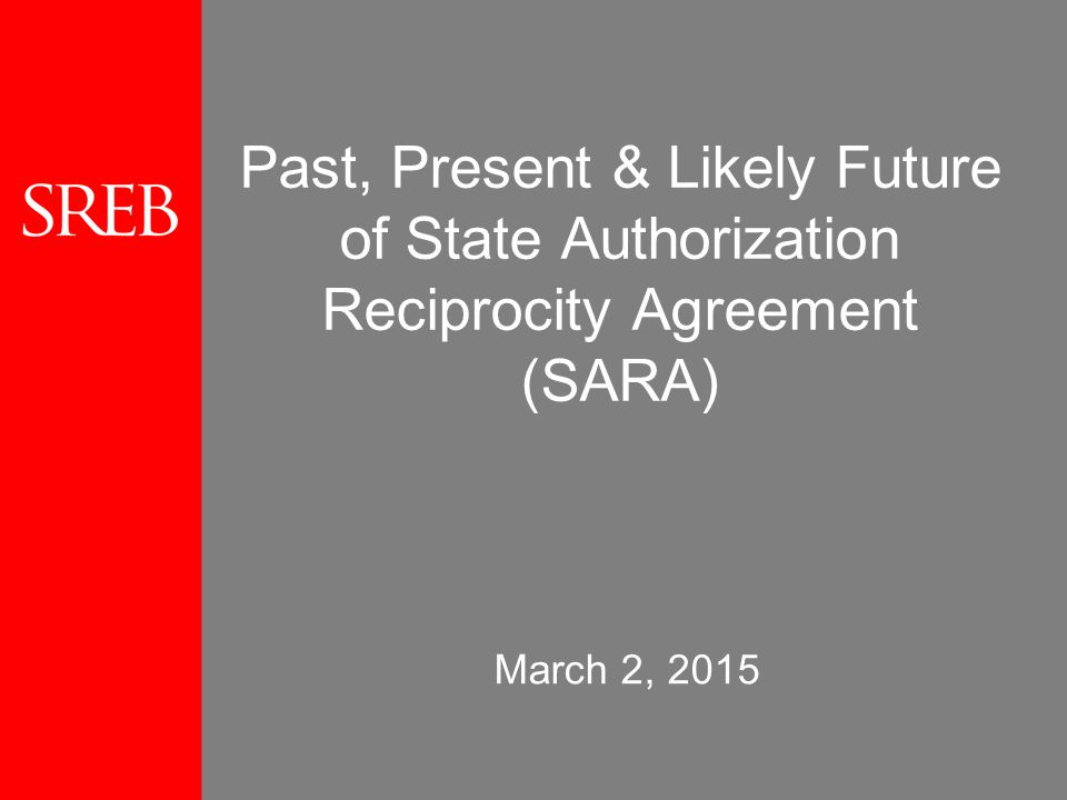 Past Present Likely Future Of State Authorization Reciprocity