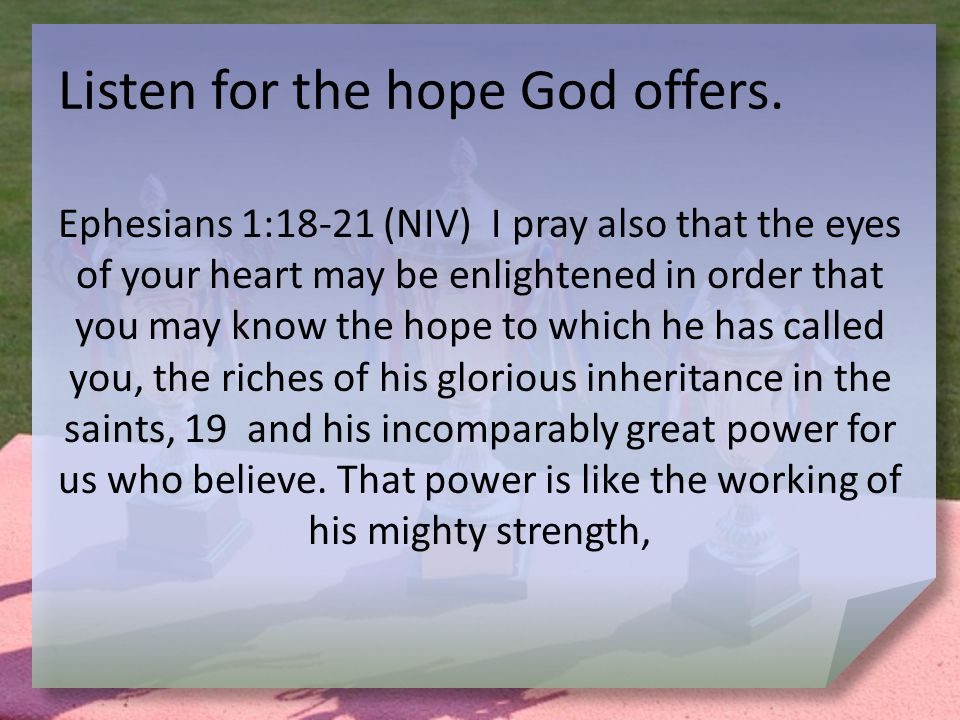 Listen for the hope God offers.