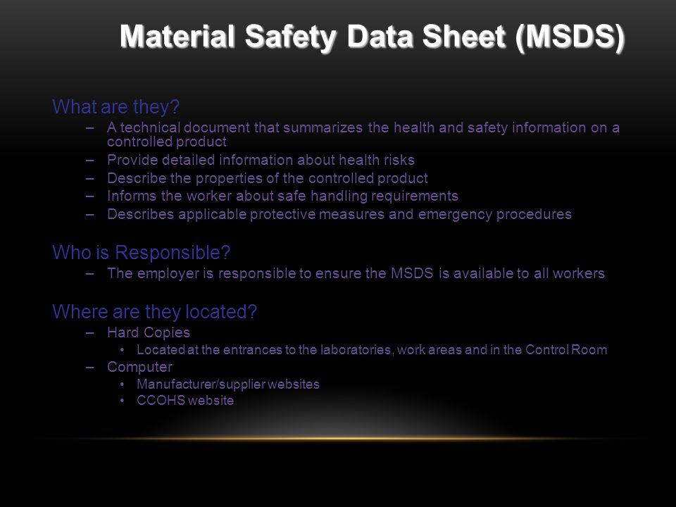 Material Safety Data Sheet (MSDS) What are they.