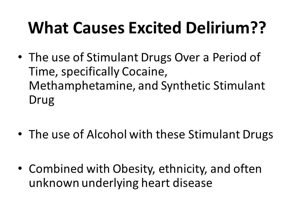 what causes excited delirium
