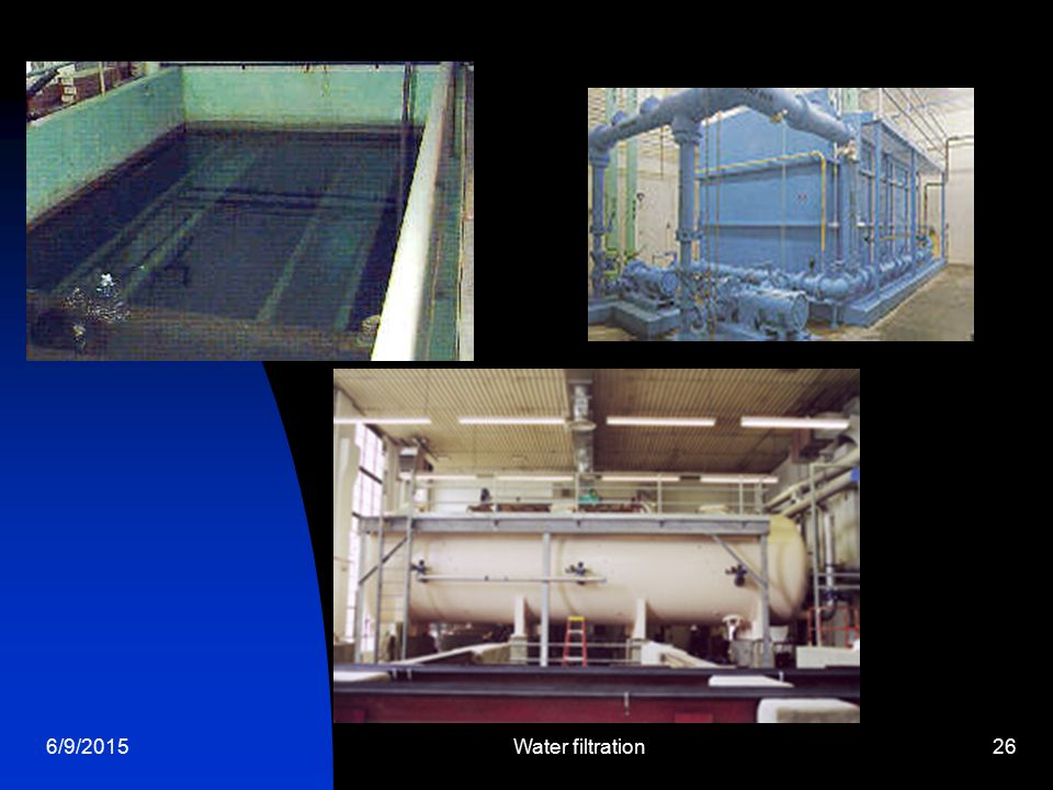 6/9/2015Water filtration26