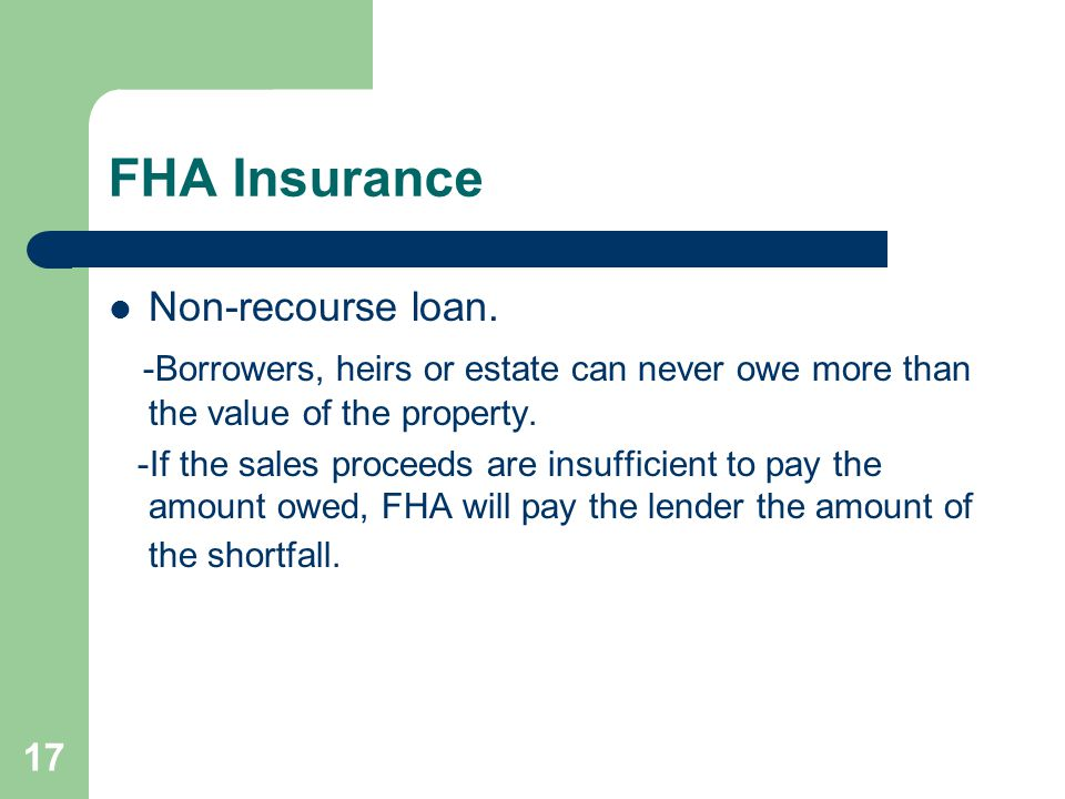 FHA Insurance Non-recourse loan.