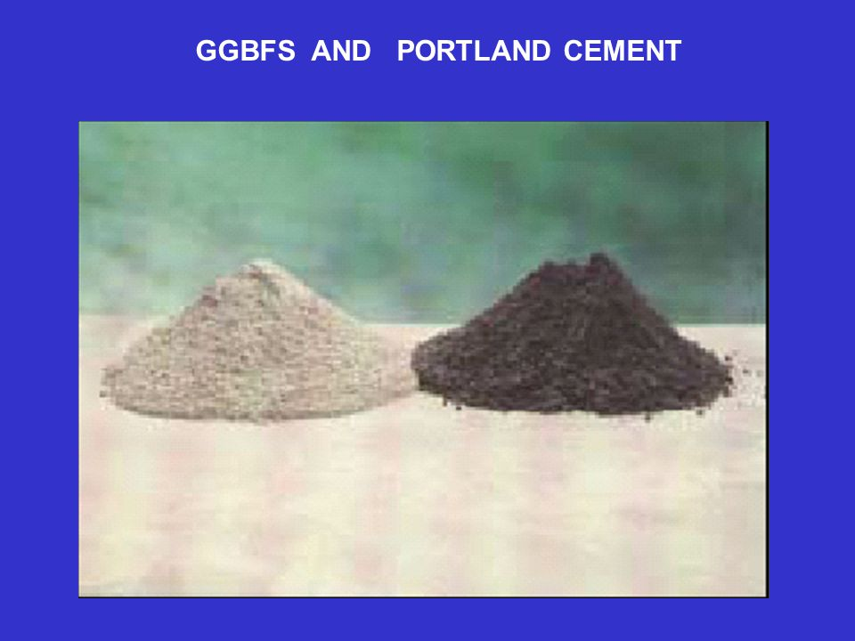 GGBFS AND PORTLAND CEMENT