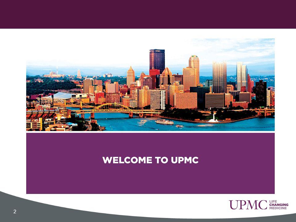ACES 2015: Welcome to Pittsburgh! UPMC Patient Experience Team - ppt
