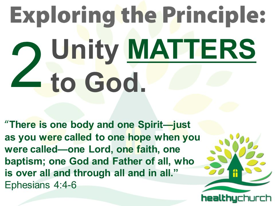 4 Unity MATTERS to God.