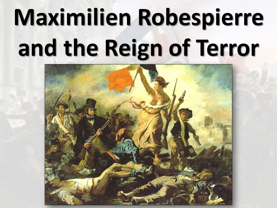robespierre and the reign of terror essay Despite all the horror of the reign of terror, maximilien robespierre was a virtuous man he not only reacted to the problems in france with determination, but he created a clear program to help france in this troubled time.