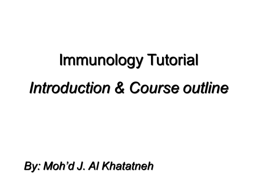 © 2004 Wadsworth – Thomson Learning Immunology Tutorial Introduction & Course outline By: Moh'd J.