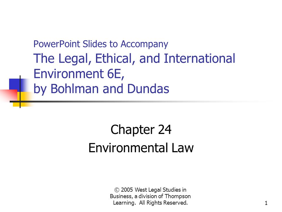 © 2005 West Legal Studies in Business, a division of Thompson Learning.