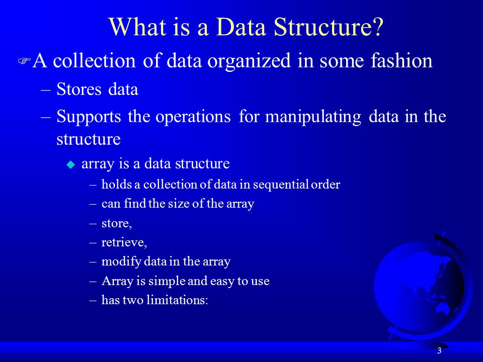 3 What is a Data Structure.