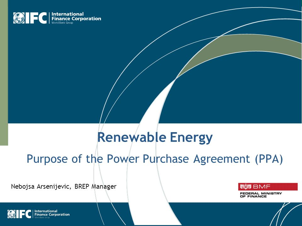 1 Renewable Energy Purpose Of The Power Purchase Agreement Ppa