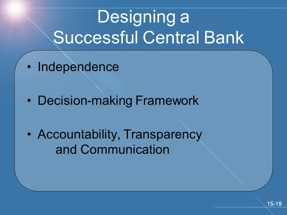 15-19 Designing a Successful Central Bank Independence Decision-making Framework Accountability, Transparency and Communication