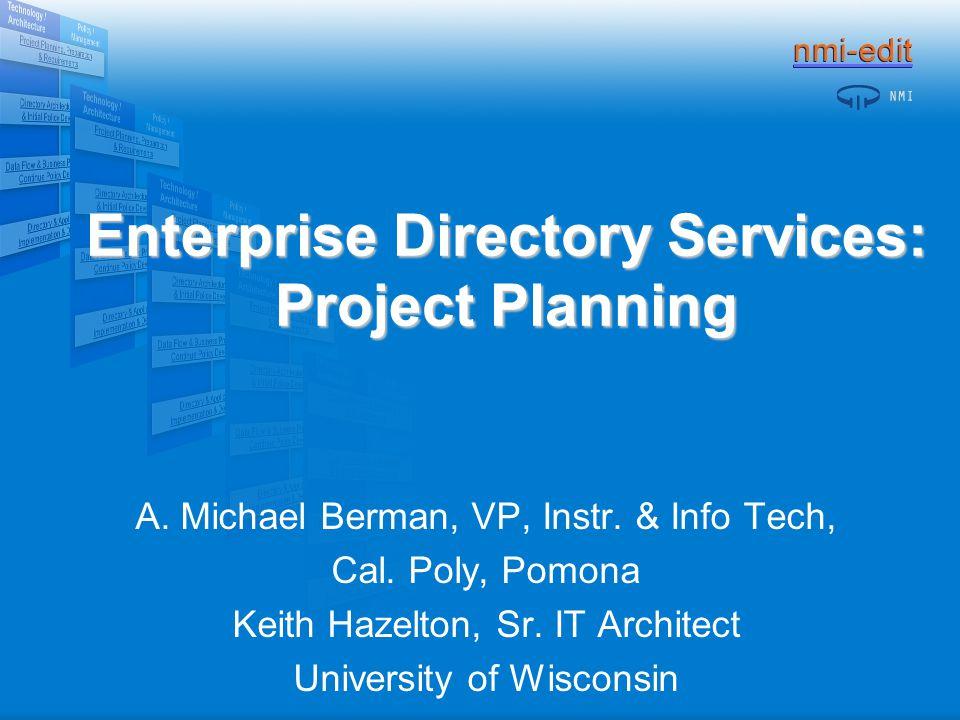 Enterprise Directory Services: Project Planning A  Michael