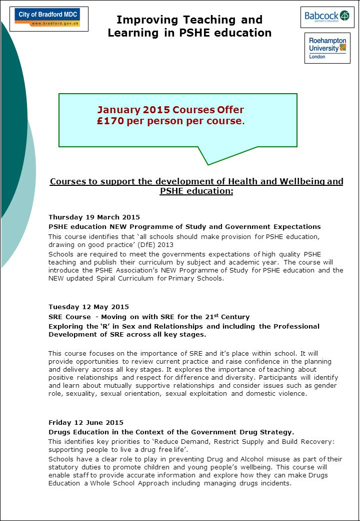 Improving Teaching and Learning in PSHE education January 2015 Courses Offer £170 per person per course.