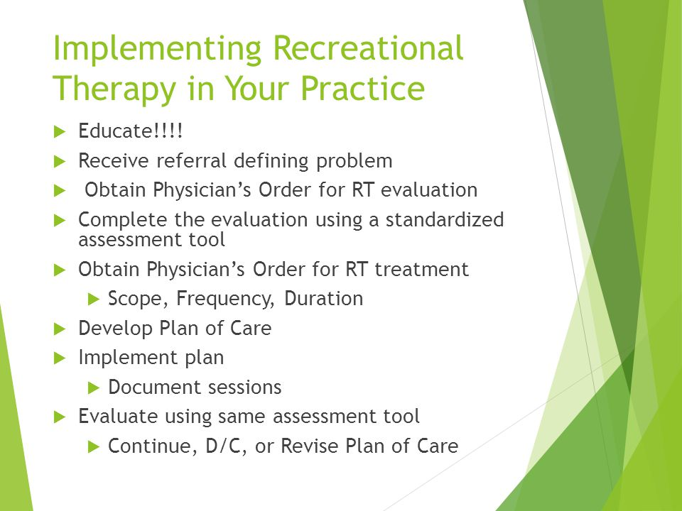 Implementing Recreational Therapy in Your Practice  Educate!!!.