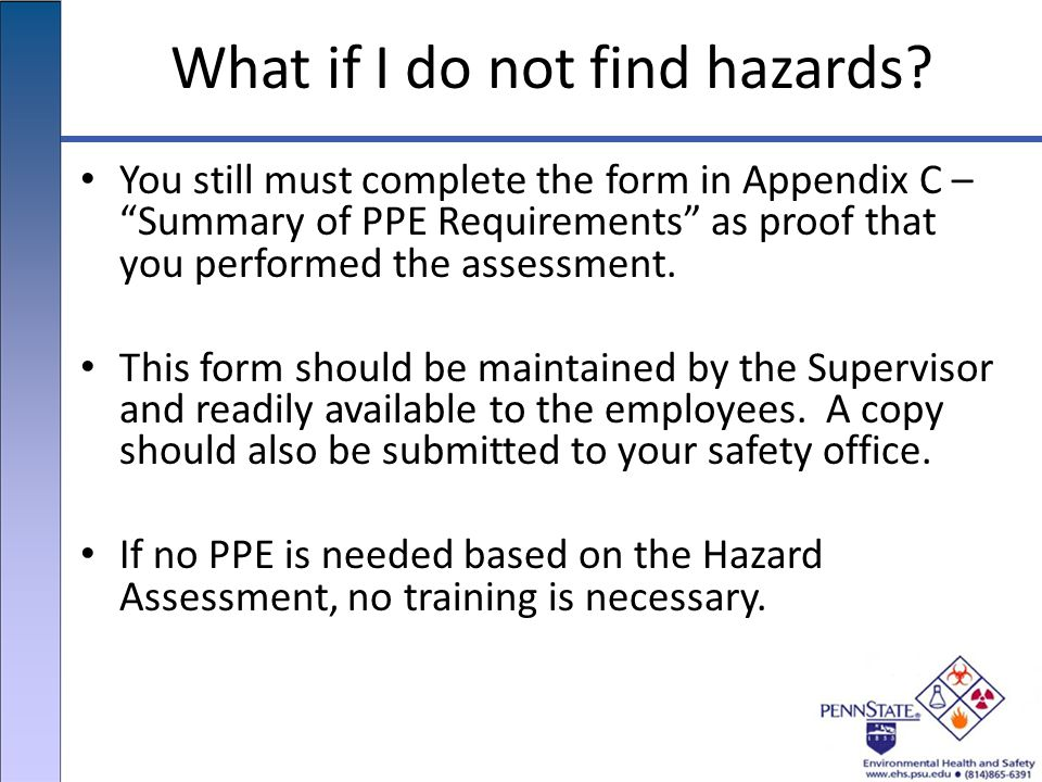 What if I do not find hazards.