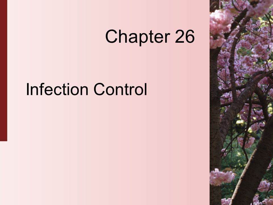 Chapter 26 Infection Control