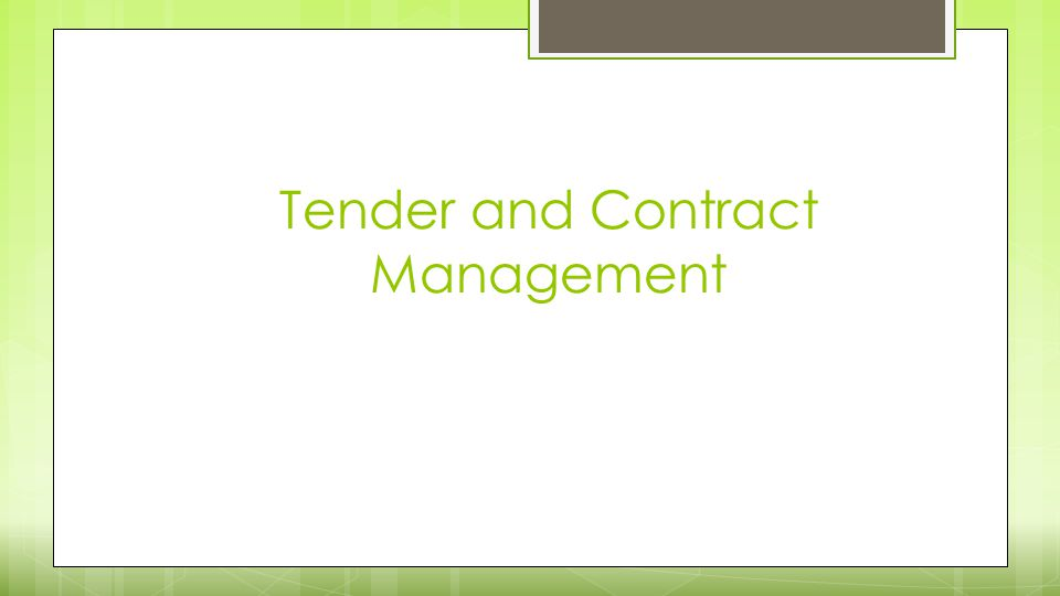 Tender and Contract Management
