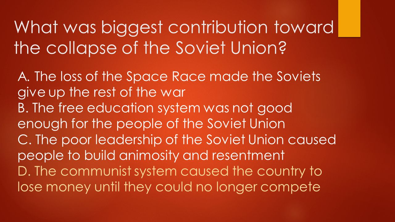 What was biggest contribution toward the collapse of the Soviet Union.
