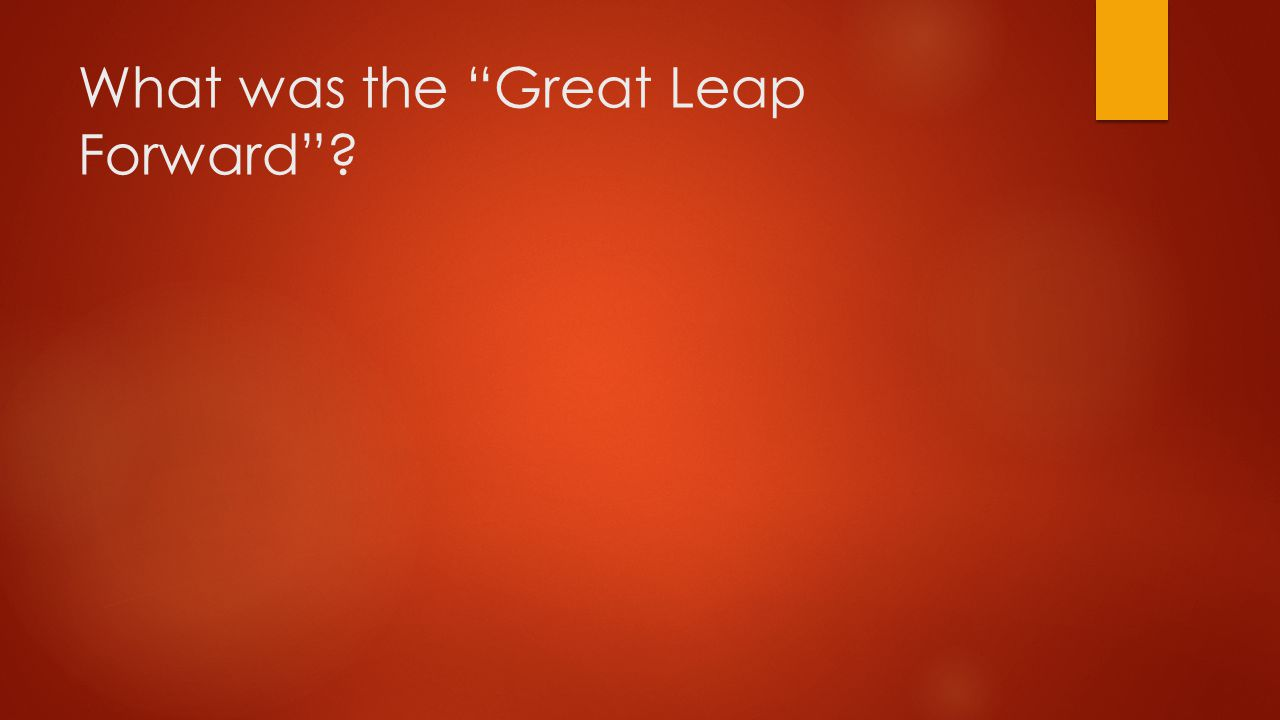 What was the Great Leap Forward