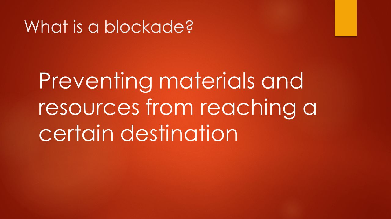 Preventing materials and resources from reaching a certain destination