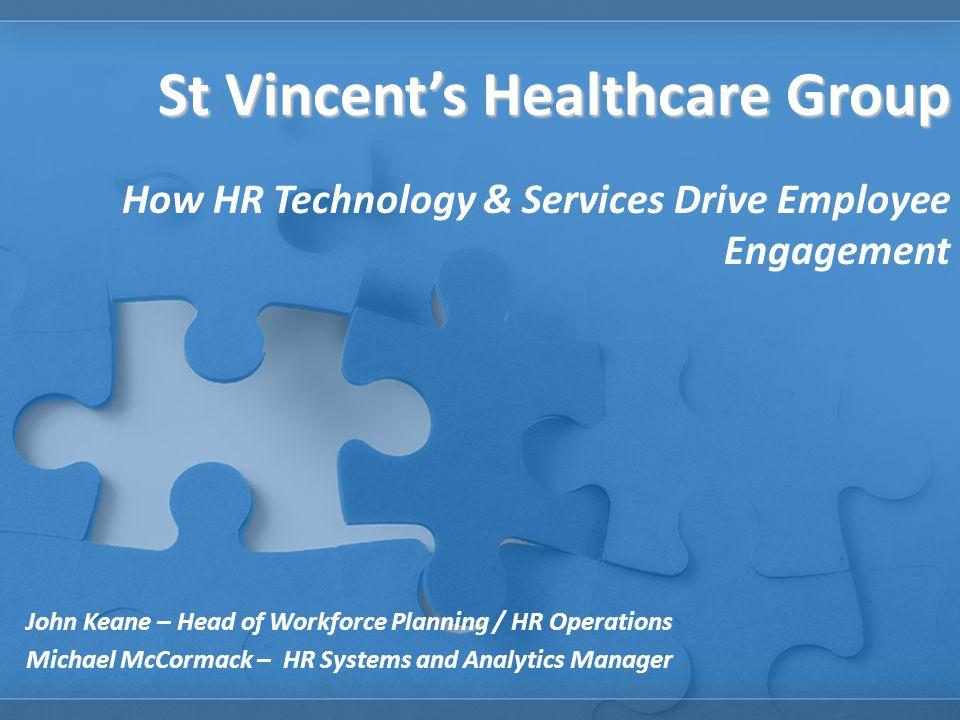 St Vincent's Healthcare Group How HR Technology & Services