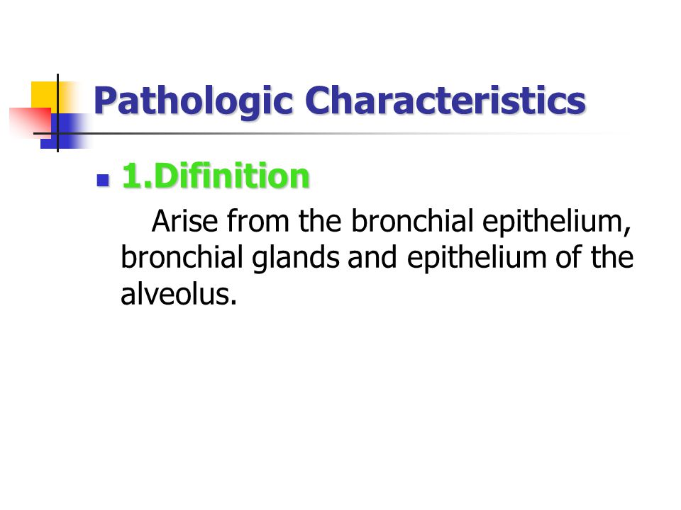 Outlook 1. Pathologic Characteristics 1. Pathologic Characteristics 2.