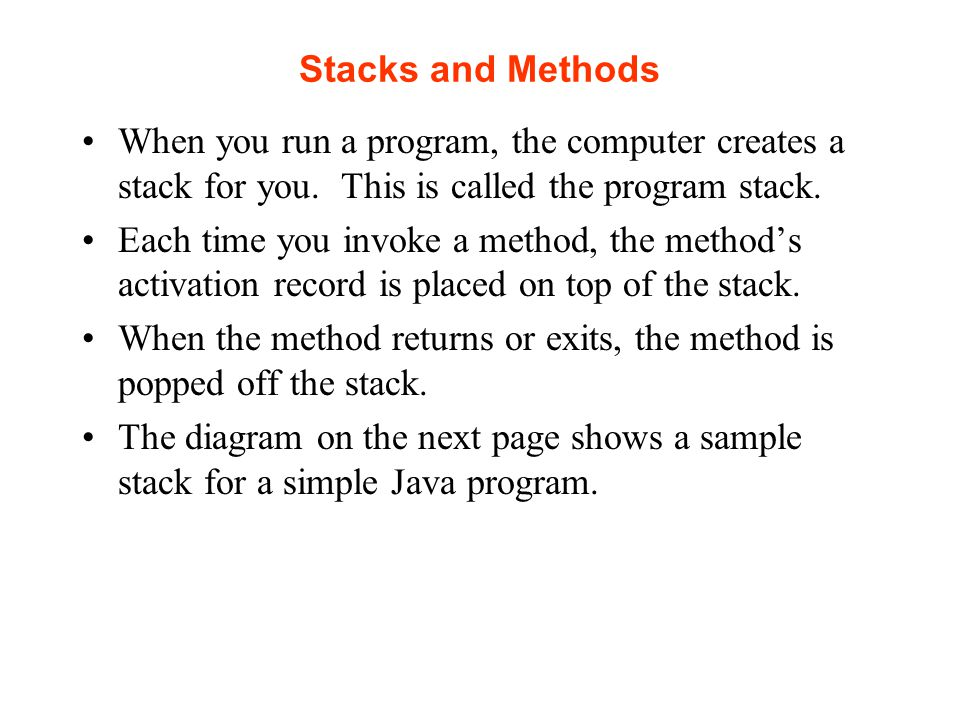 Stacks Time: 0 Empty Stack Time 1: Push 2 2 Time 2: Push Time 3: Pop: Gets 8 2 The diagram below shows a stack over time.