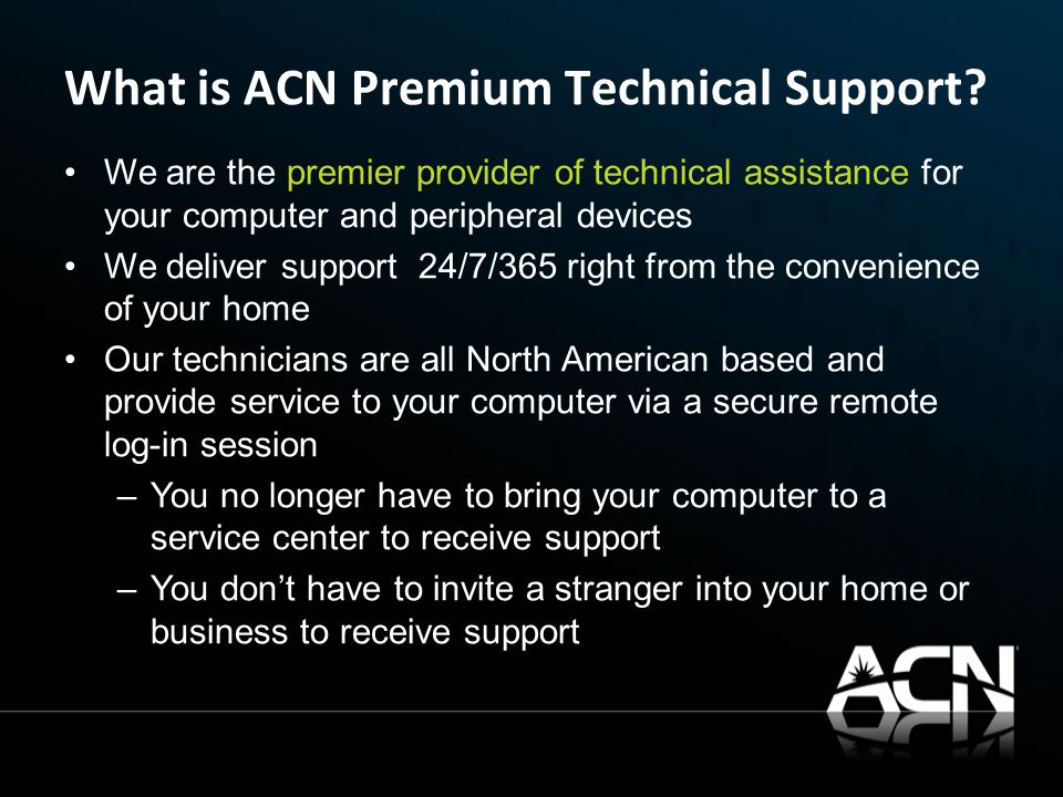 What is ACN Premium Technical Support.
