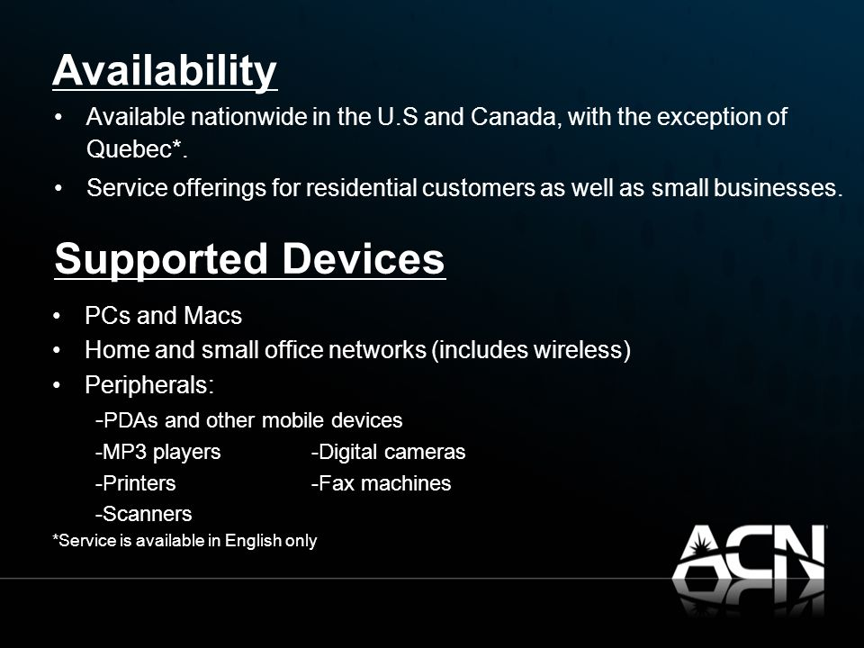 Availability Available nationwide in the U.S and Canada, with the exception of Quebec*.