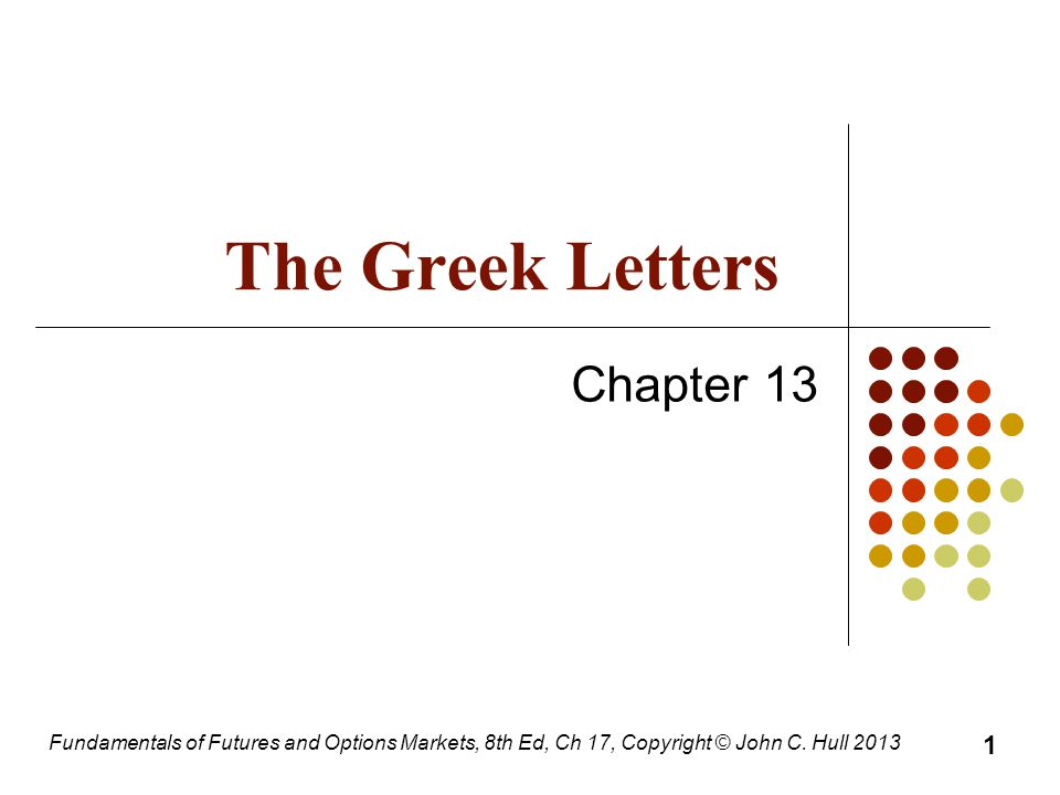 8th Greek Letter.Fundamentals Of Futures And Options Markets 8th Ed Ch 17