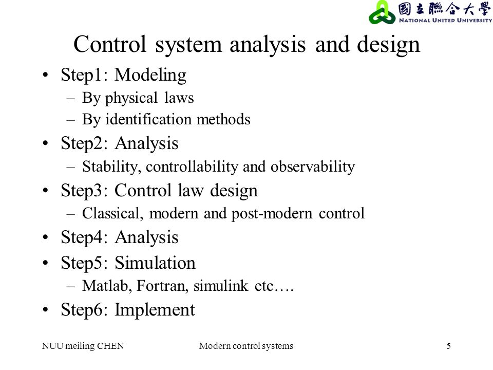 Nuu Meiling Chenmodern Control Systems1 Lecture 01 Introduction 1 1 Brief History 1 2 Steps To Study A Control System 1 3 System Classification 1 4 System Ppt Download