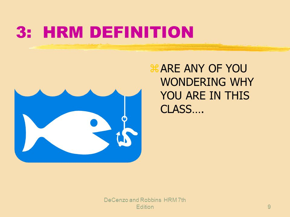 Decenzo And Robbins Hrm 7th Edition1 Chapter 2 Fundamentals Of Hrm