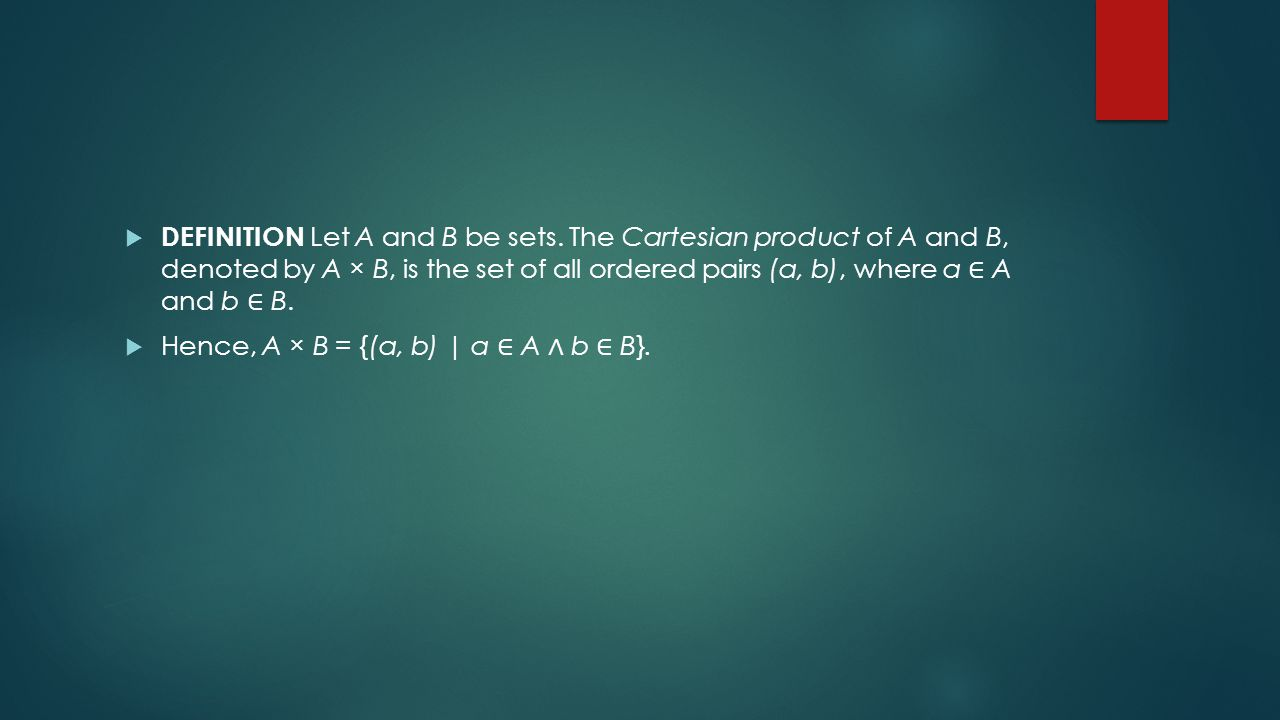  DEFINITION Let A and B be sets.