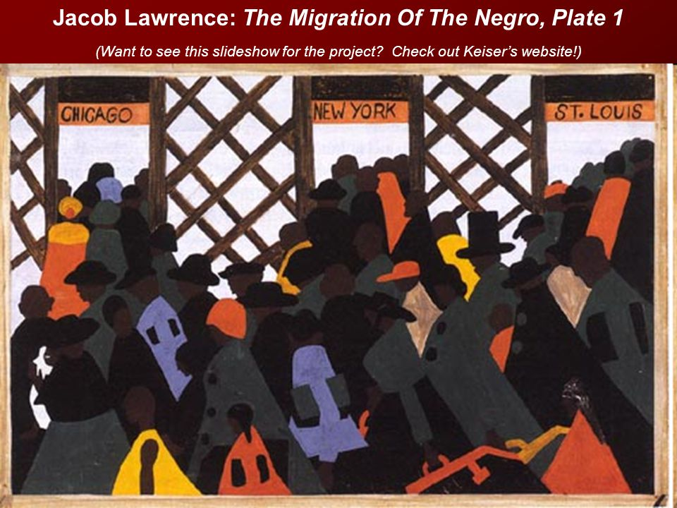 Jacob Lawrence: The Migration Of The Negro, Plate 1 (Want to see this slideshow for the project.