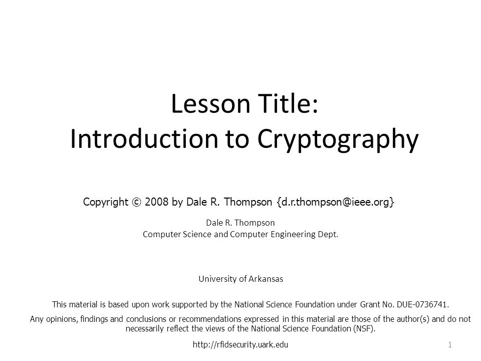 Lesson Title: Introduction to Cryptography Dale R.