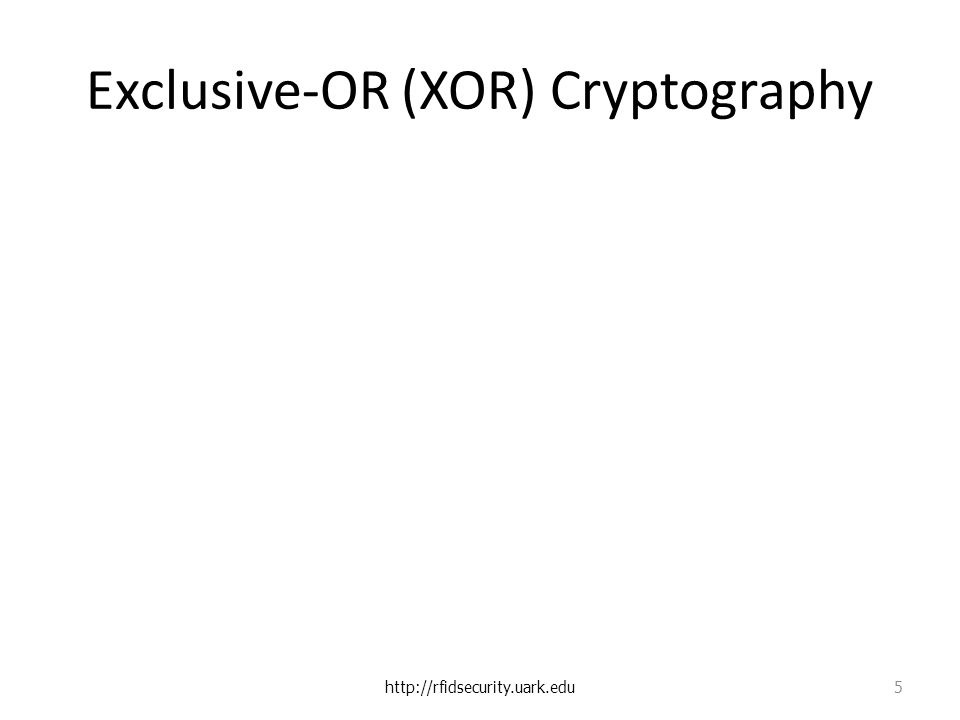 Exclusive-OR (XOR) Cryptography   5
