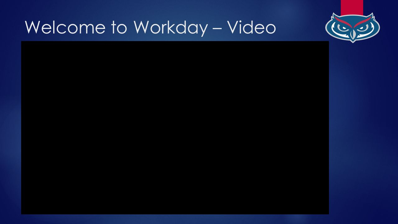 Workday Retreat  Welcome  Tuesday April 14 th : Finance